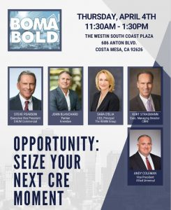 INDUSTRY LUNCHEON: OPPORTUNITY - SEIZE YOUR NEXT CRE MOMENT @ The Westin South Coast Plaza