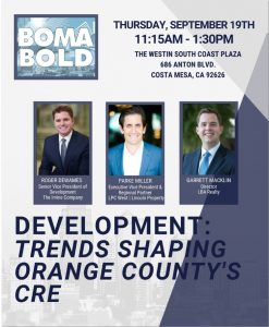 INDUSTRY LUNCHEON: DEVELOPMENT: TRENDS SHAPING ORANGE COUNTY'S CRE @ The Westin South Coast Plaza