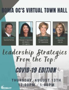 BOMA OC'S VIRTUAL TOWN HALL: LEADERSHIP STRATEGIES FROM THE TOP: COVID-19 EDITION