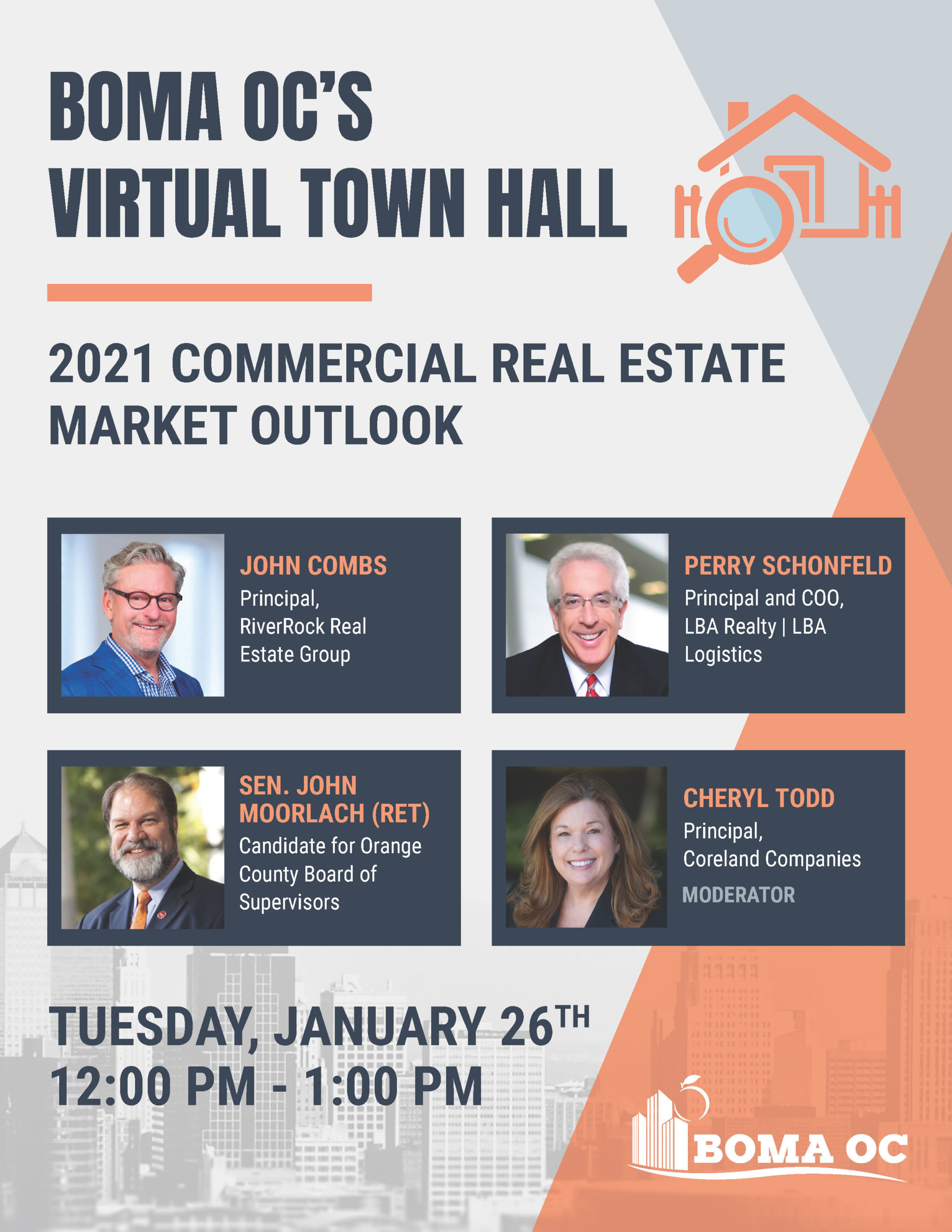 BOMA OC'S VIRTUAL TOWN HALL: 2021 COMMERCIAL REAL ESTATE MARKET OUTLOOK